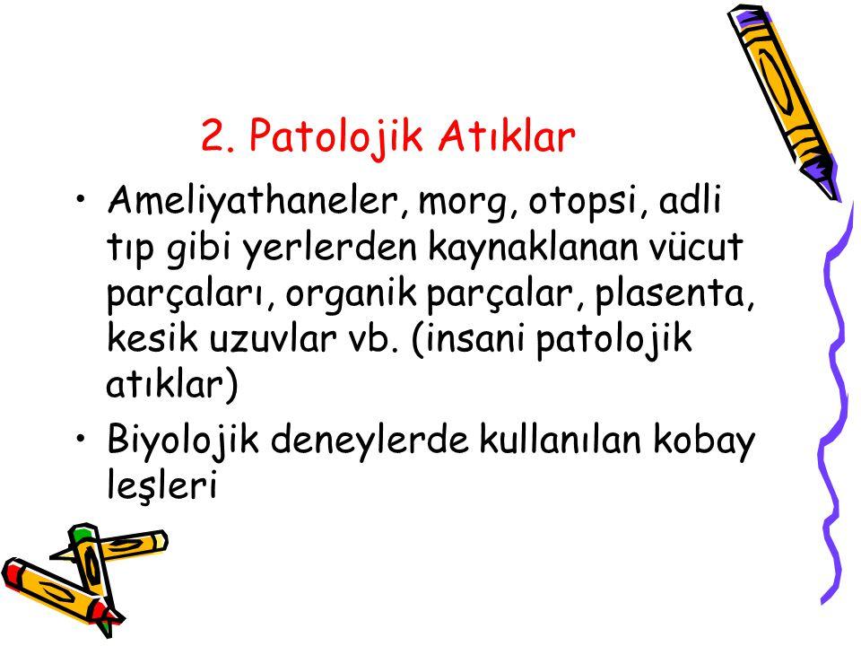 2. Patolojik Atıklar