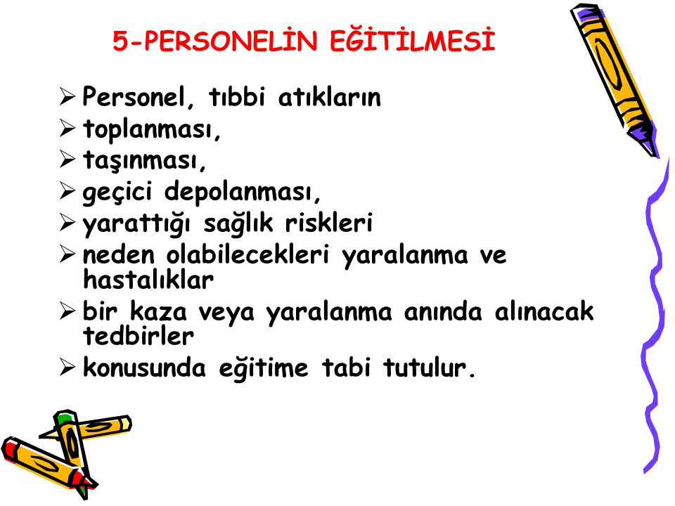 5-PERSONELİN EĞİTİLMESİ