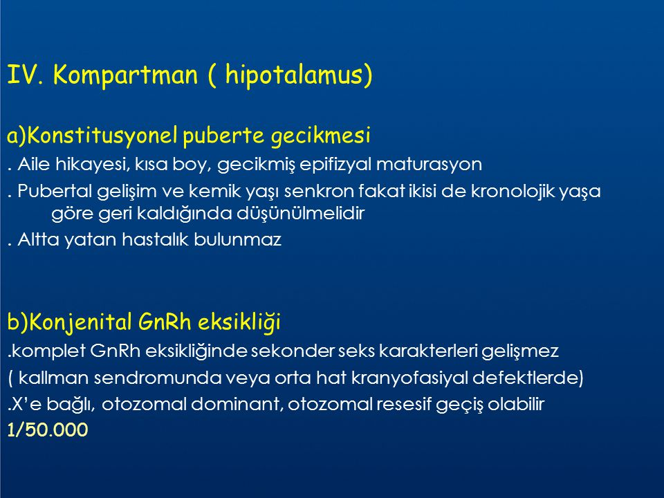 IV. Kompartman ( hipotalamus)