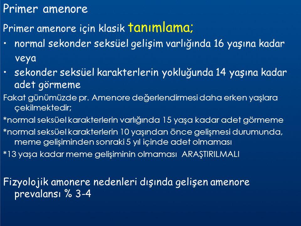 Primer amenore Primer amenore için klasik tanımlama;