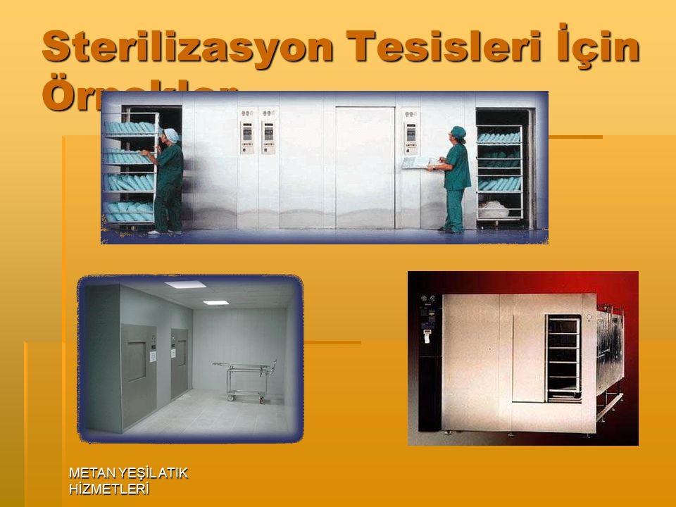 Sterilizasyon Tesisleri İçin Örnekler