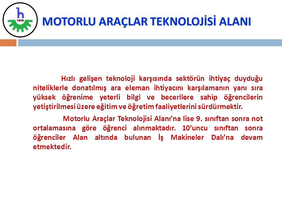 MOTORLU ARAÇLAR TEKNOLOJİSİ ALANI