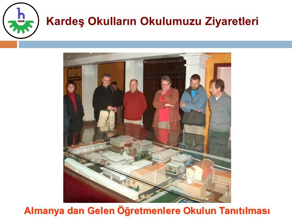 Kardeş Okulların Okulumuzu Ziyaretleri