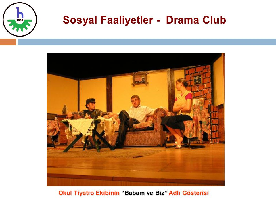 Sosyal Faaliyetler - Drama Club