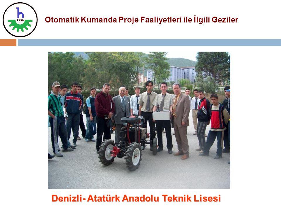 Denizli- Atatürk Anadolu Teknik Lisesi