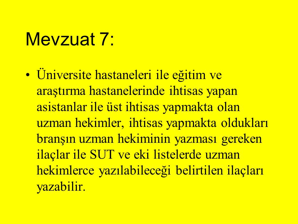 Mevzuat 7: