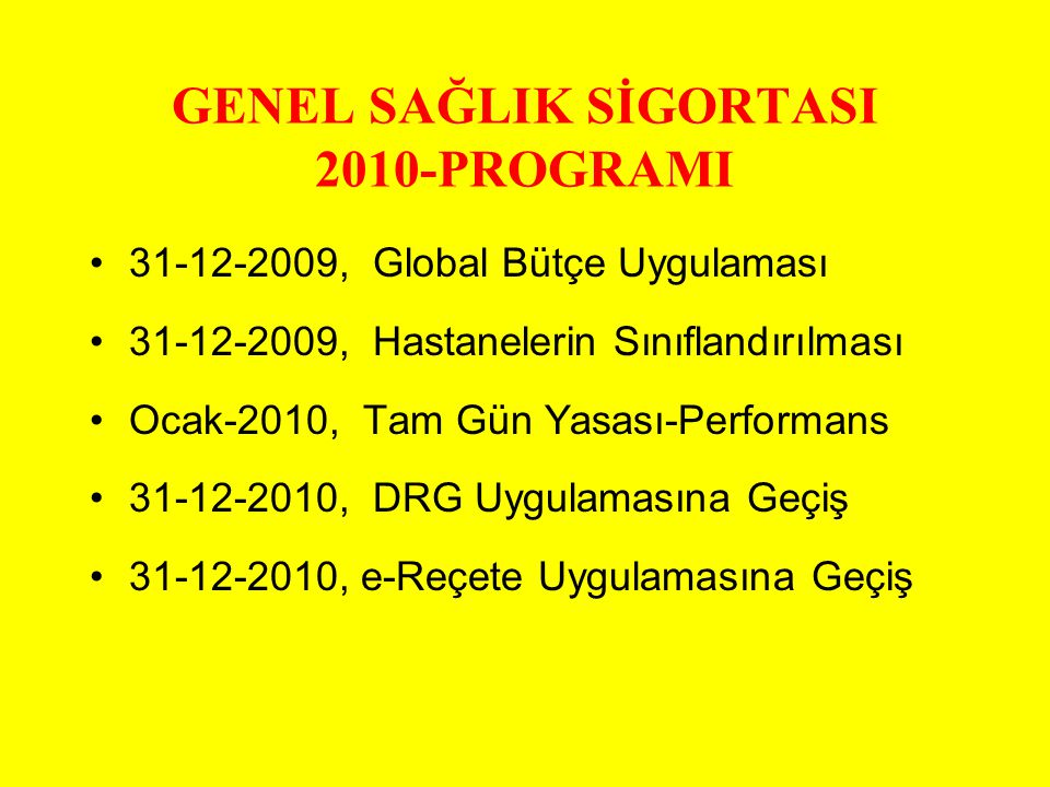 GENEL SAĞLIK SİGORTASI 2010-PROGRAMI