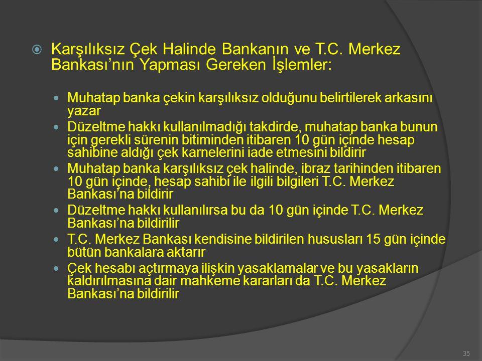 Karşılıksız Çek Halinde Bankanın ve T. C