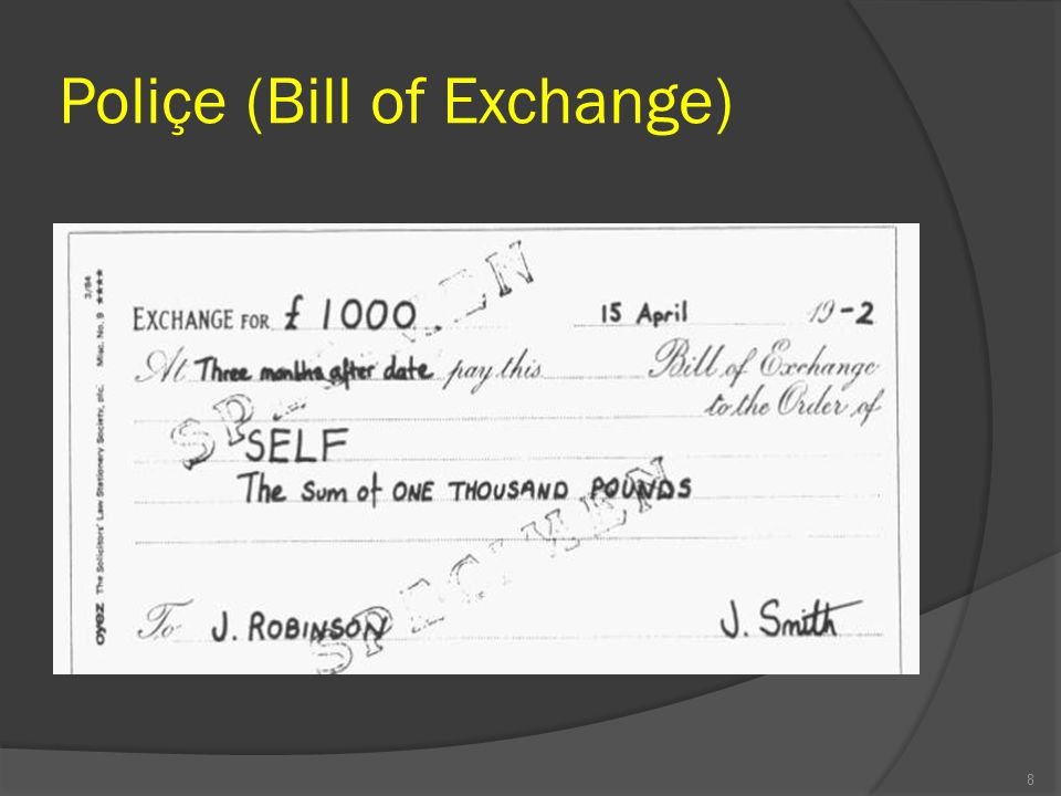 Poliçe (Bill of Exchange)