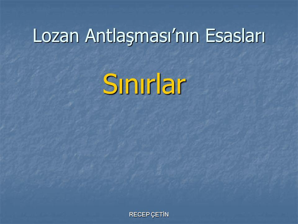 Lozan Antlaşması'nın Esasları