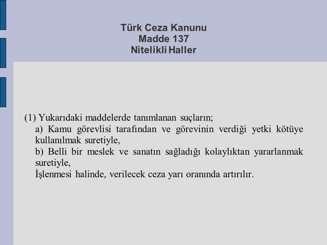 Türk Ceza Kanunu Madde 137 Nitelikli Haller
