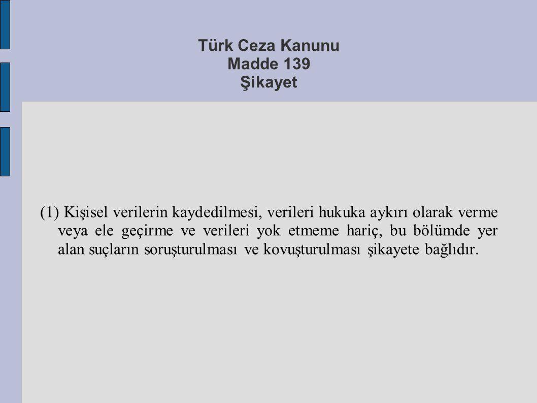 Türk Ceza Kanunu Madde 139 Şikayet