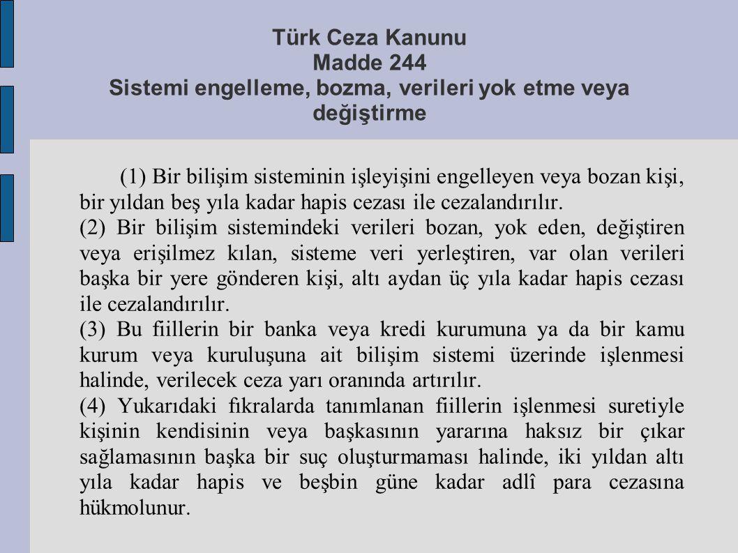 Türk Ceza Kanunu Madde 244 Sistemi engelleme, bozma, verileri yok etme veya değiştirme