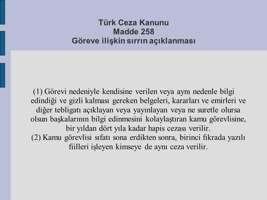 Türk Ceza Kanunu Madde 258 Göreve ilişkin sırrın açıklanması