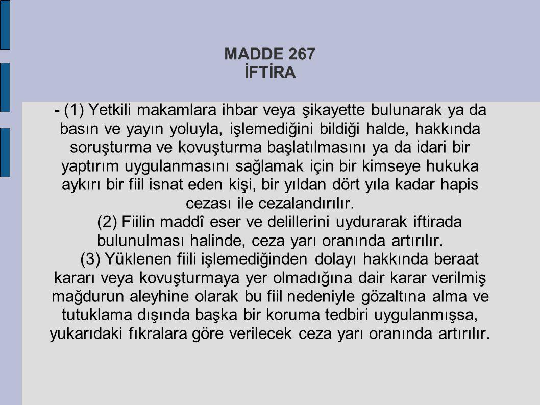 MADDE 267 İFTİRA