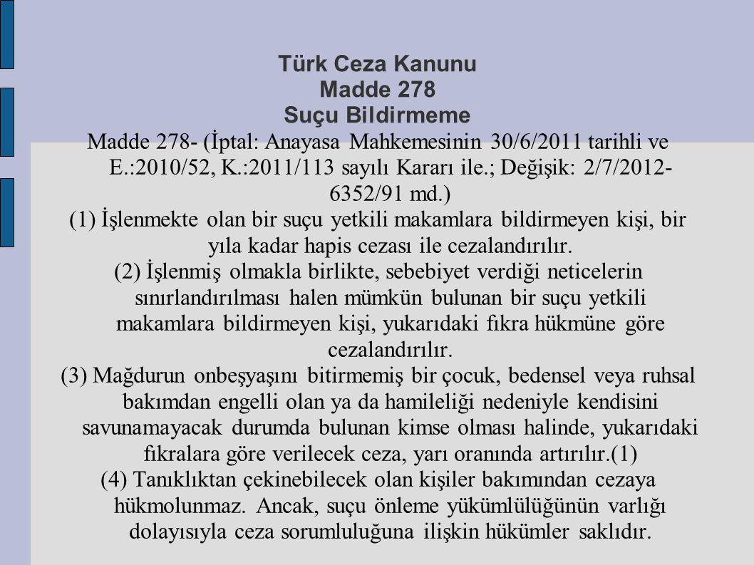 Türk Ceza Kanunu Madde 278 Suçu Bildirmeme