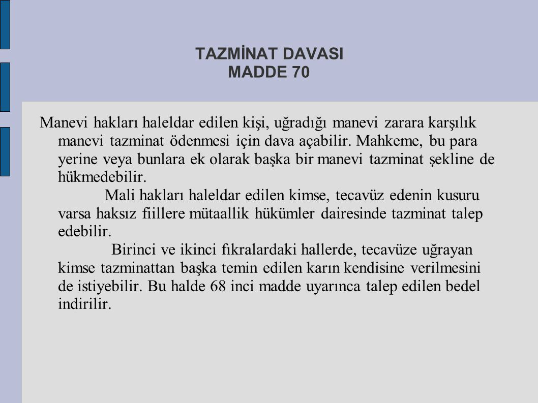 TAZMİNAT DAVASI MADDE 70