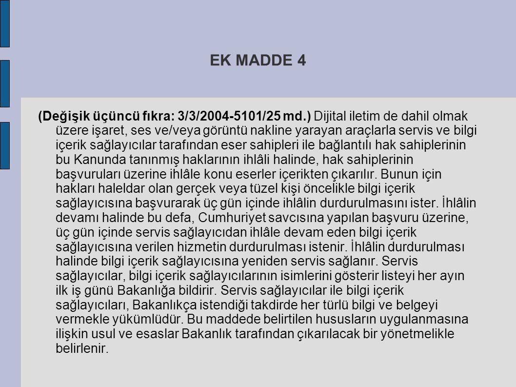 EK MADDE 4