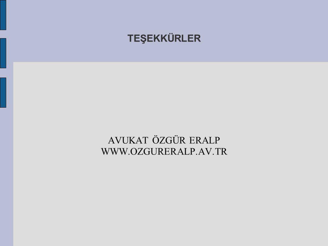 AVUKAT ÖZGÜR ERALP WWW.OZGURERALP.AV.TR