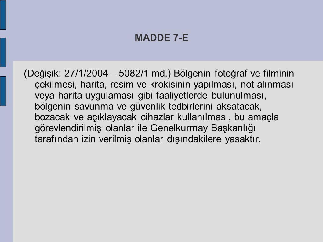 MADDE 7-E
