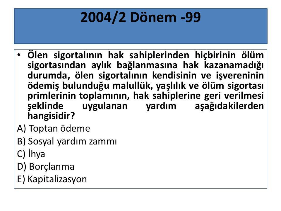2004/2 Dönem -99