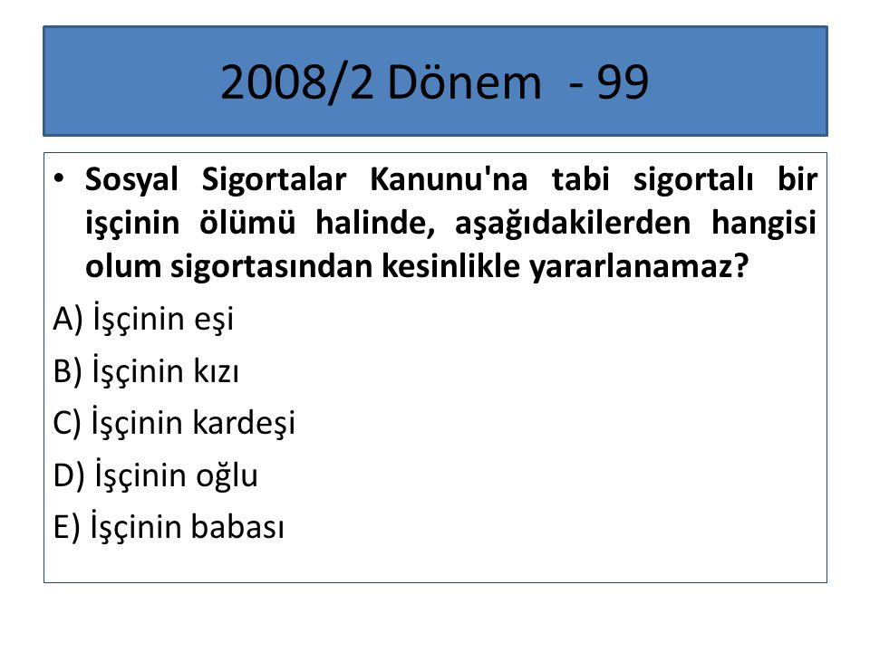 2008/2 Dönem - 99