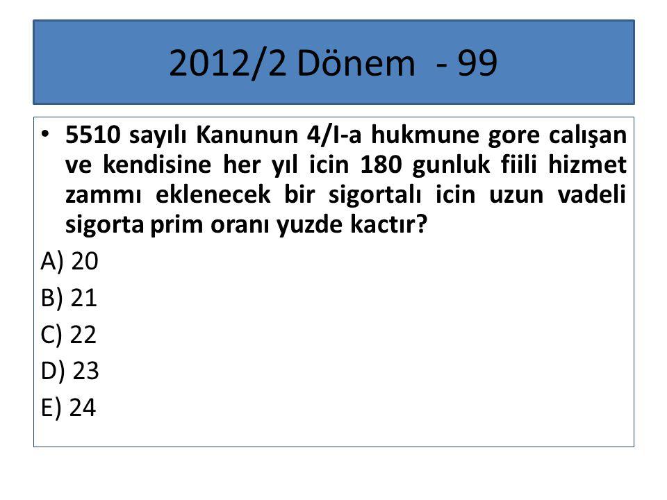 2012/2 Dönem - 99
