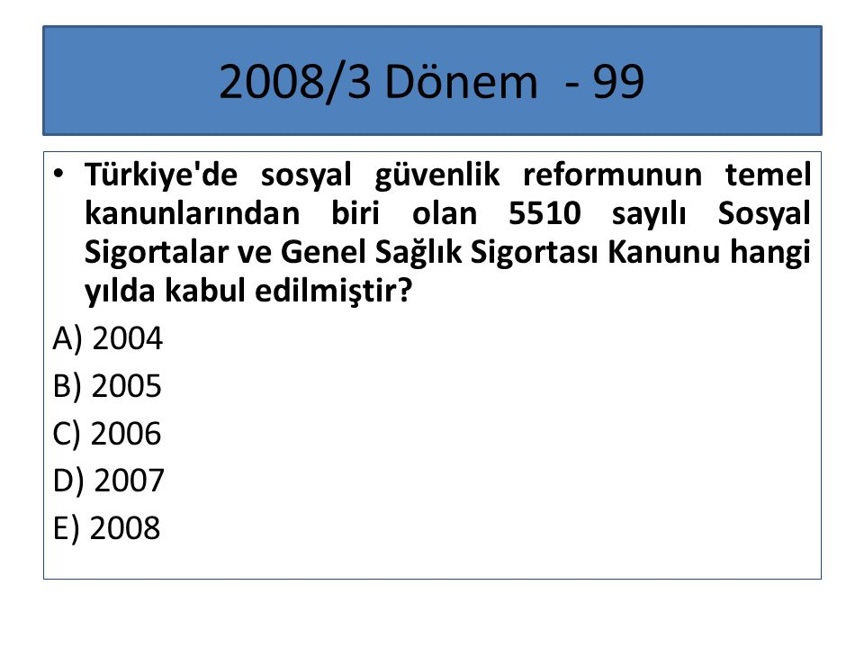 2008/3 Dönem - 99