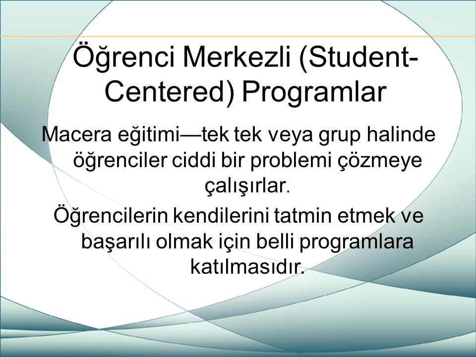 Öğrenci Merkezli (Student-Centered) Programlar