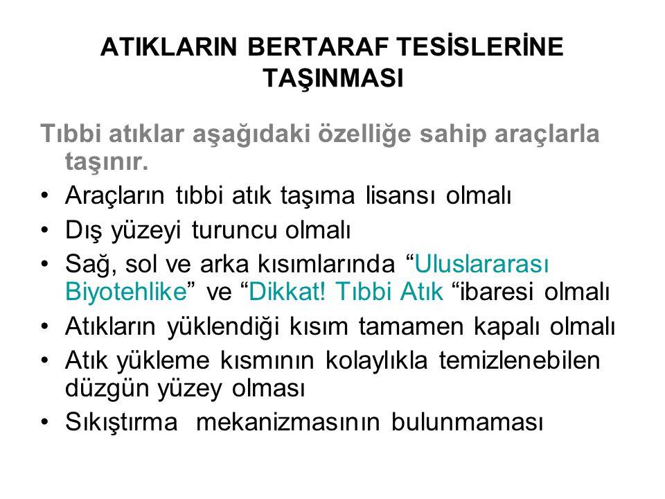 ATIKLARIN BERTARAF TESİSLERİNE TAŞINMASI