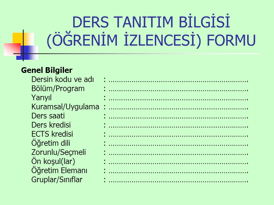 DERS TANITIM BİLGİSİ (ÖĞRENİM İZLENCESİ) FORMU