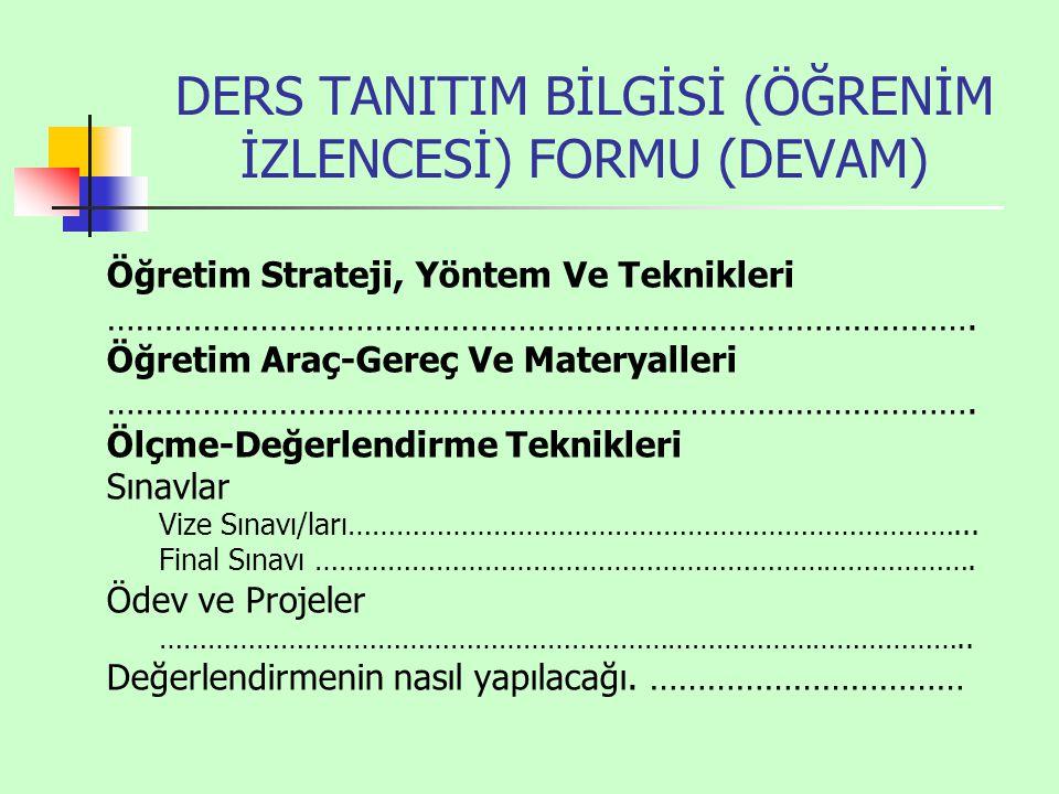 DERS TANITIM BİLGİSİ (ÖĞRENİM İZLENCESİ) FORMU (DEVAM)