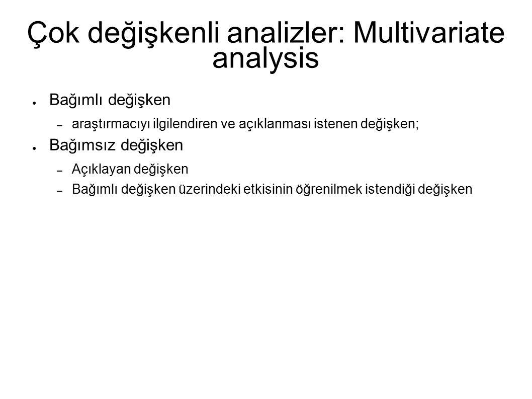 Çok değişkenli analizler: Multivariate analysis