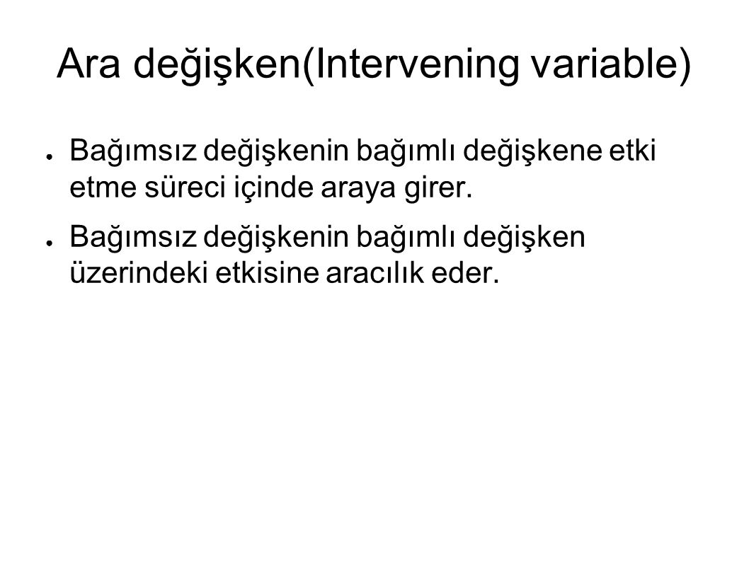 Ara değişken(Intervening variable)