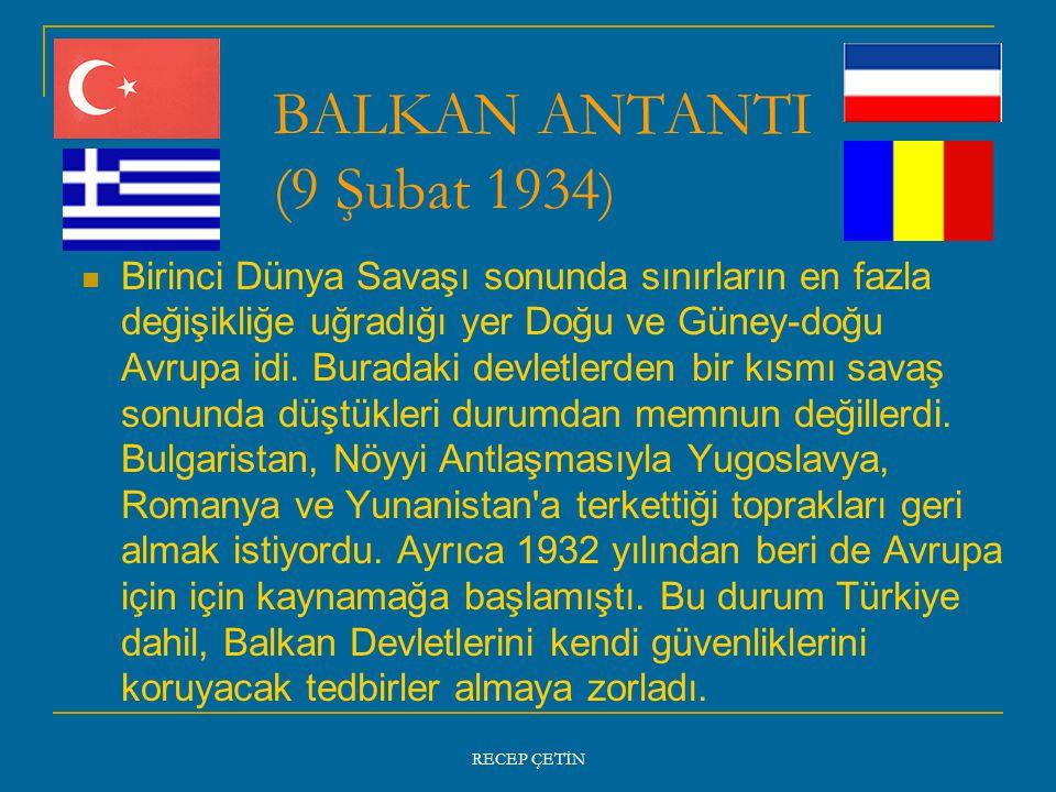 BALKAN ANTANTI (9 Şubat 1934)