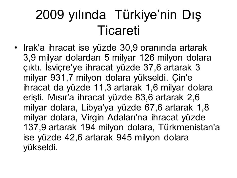 2009 yılında Türkiye'nin Dış Ticareti