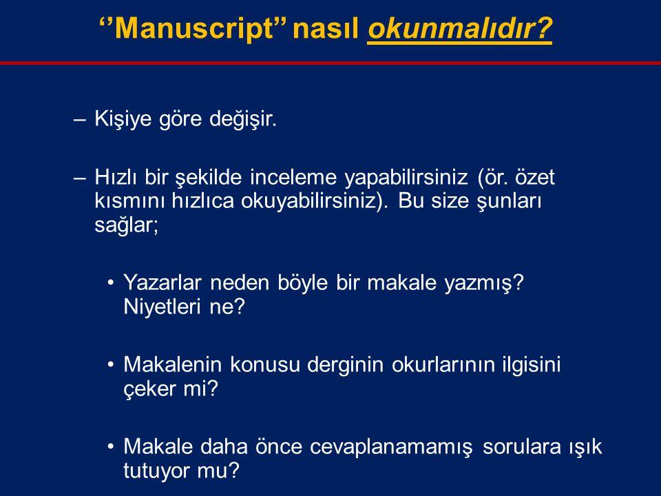 ''Manuscript'' nasıl okunmalıdır