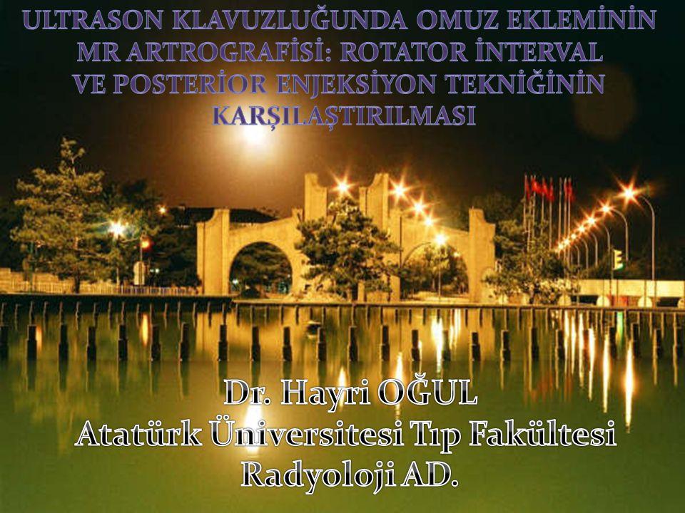 Dr. Hayri OĞUL Atatürk Üniversitesi Tıp Fakültesi Radyoloji AD.