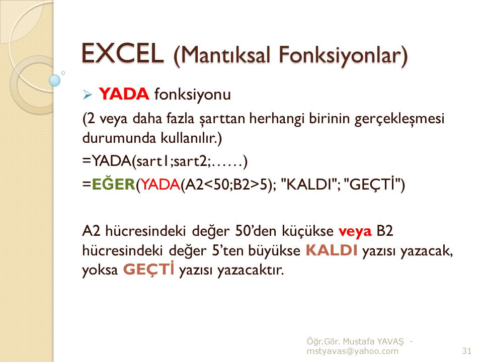 EXCEL (Mantıksal Fonksiyonlar)