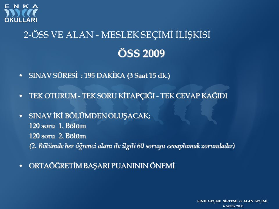 ÖSS 2009 2-ÖSS VE ALAN - MESLEK SEÇİMİ İLİŞKİSİ