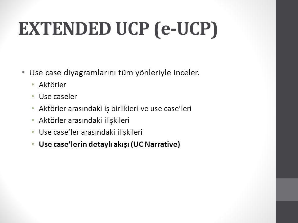 EXTENDED UCP (e-UCP) Use case diyagramlarını tüm yönleriyle inceler.
