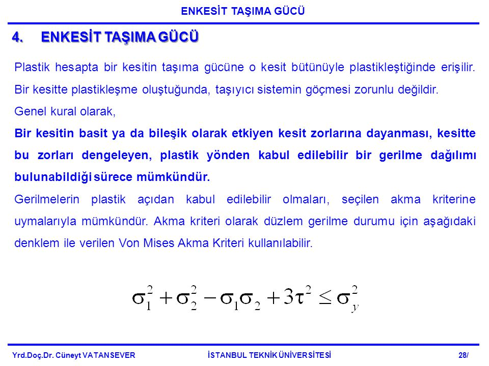 ENKESİT TAŞIMA GÜCÜ 4. ENKESİT TAŞIMA GÜCÜ.