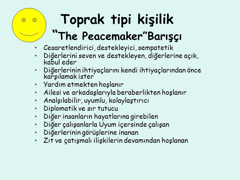 Toprak tipi kişilik The Peacemaker Barışçı