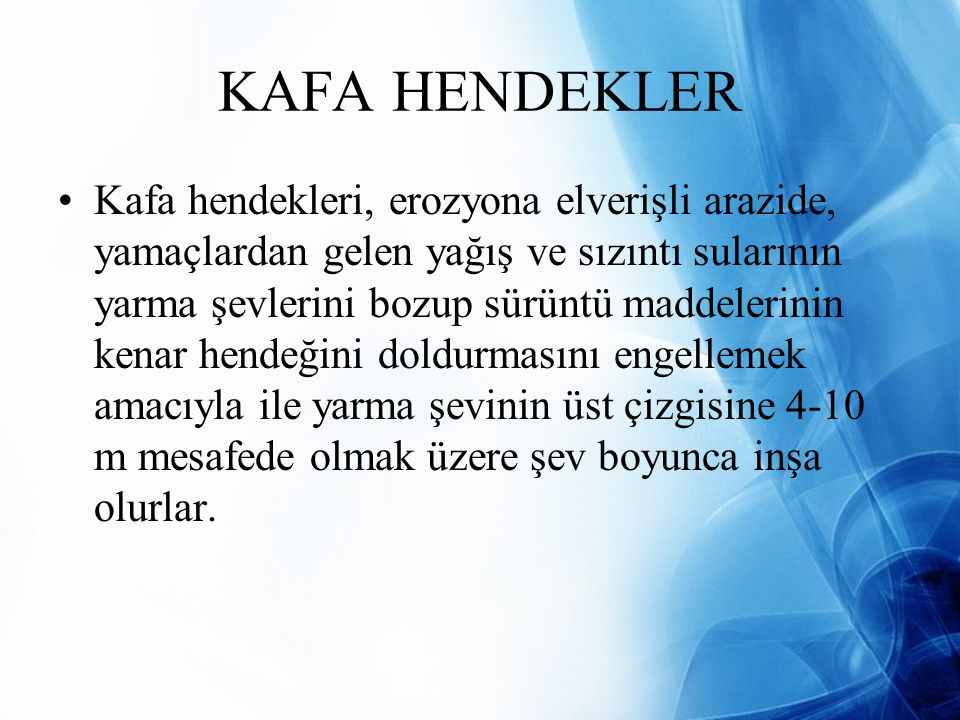 KAFA HENDEKLER