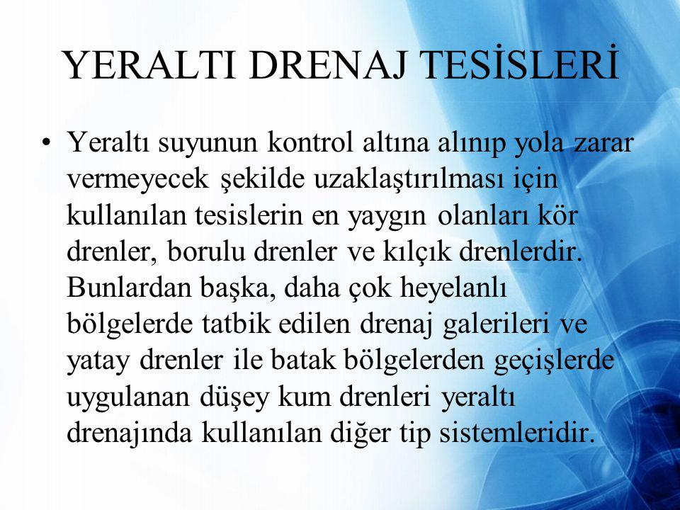 YERALTI DRENAJ TESİSLERİ