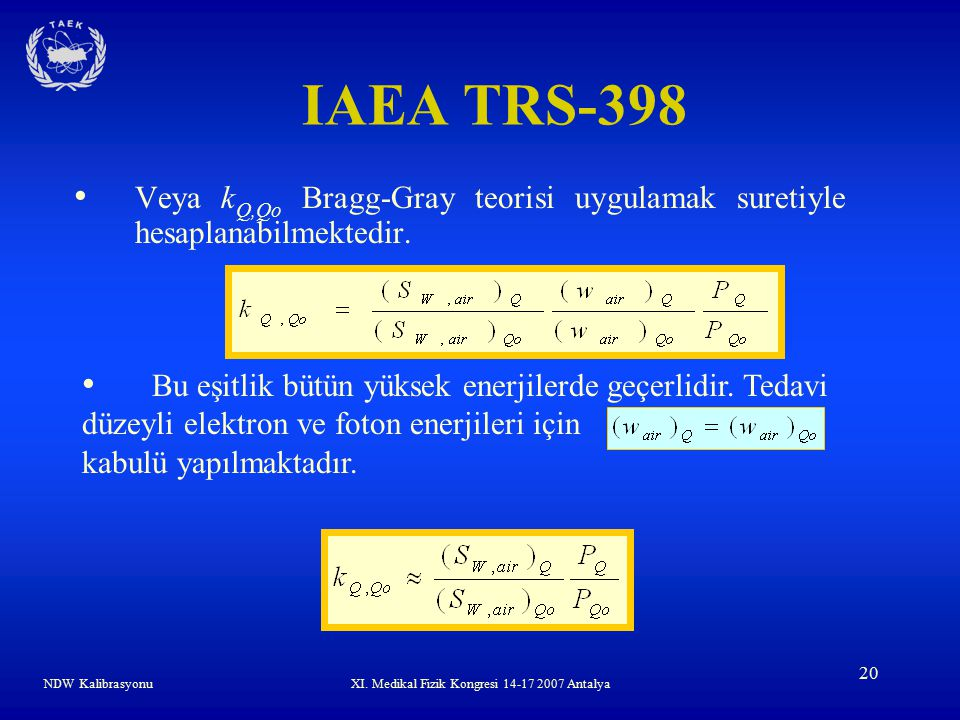 XI. Medikal Fizik Kongresi 14-17 2007 Antalya