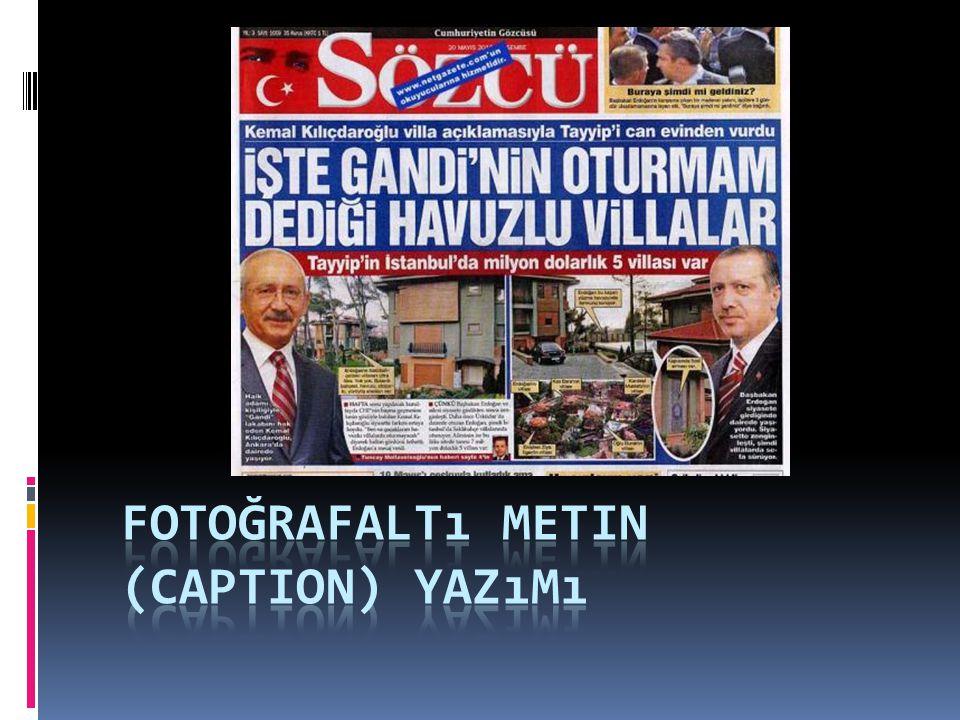Fotoğrafaltı Metin (Caption) Yazımı
