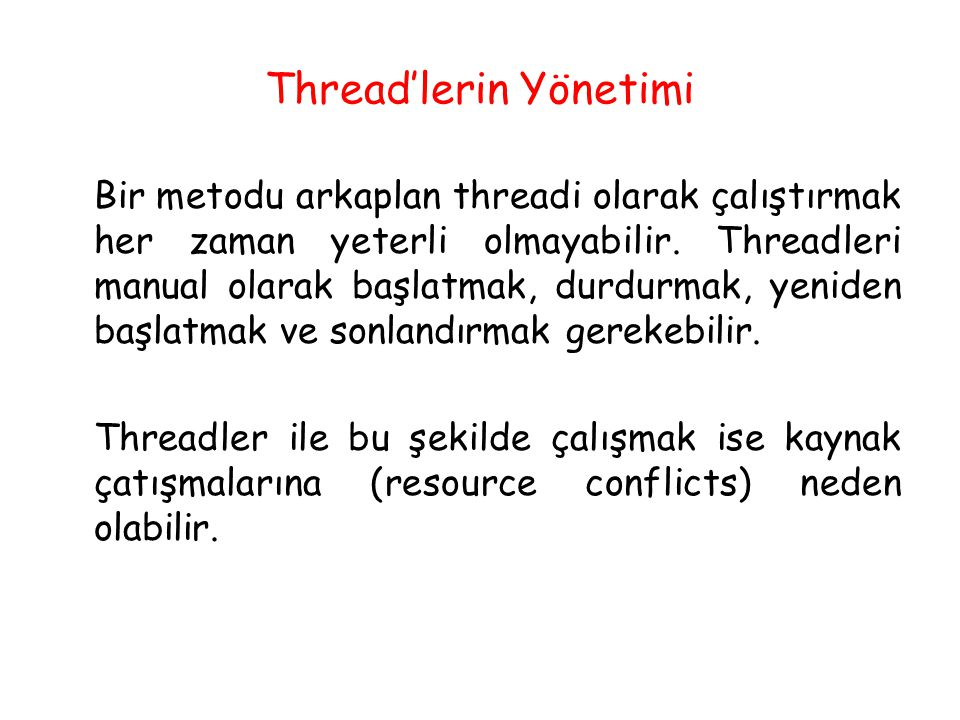 Thread'lerin Yönetimi