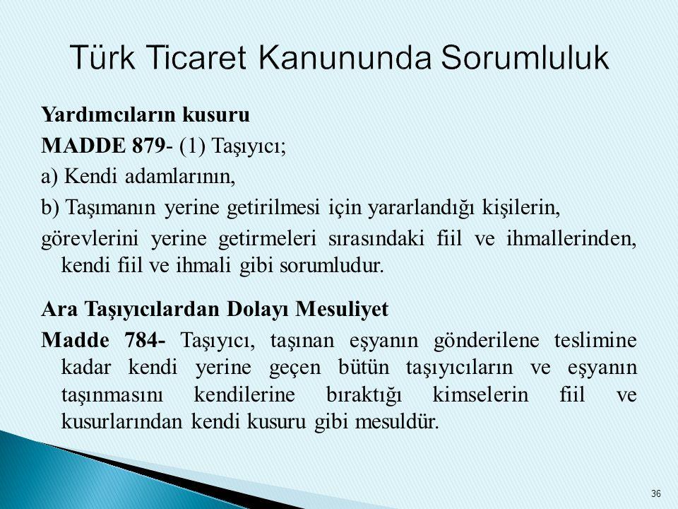 Türk Ticaret Kanununda Sorumluluk