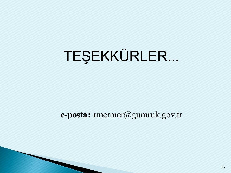 e-posta: rmermer@gumruk.gov.tr
